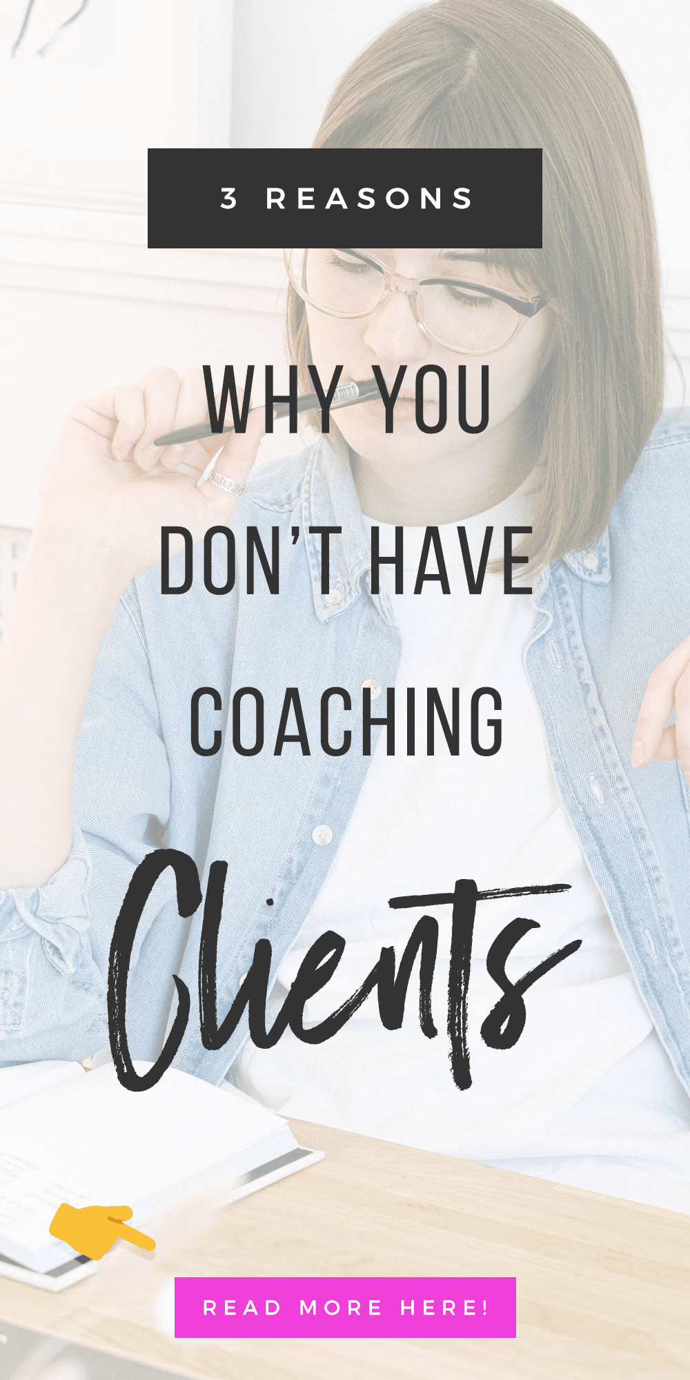 3 Reasons Why You Don't Have Coaching Clients