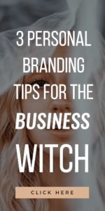 girl with white veil & text that reads 3 Must-Know Personal Branding Tips For The Aspiring Business Witch