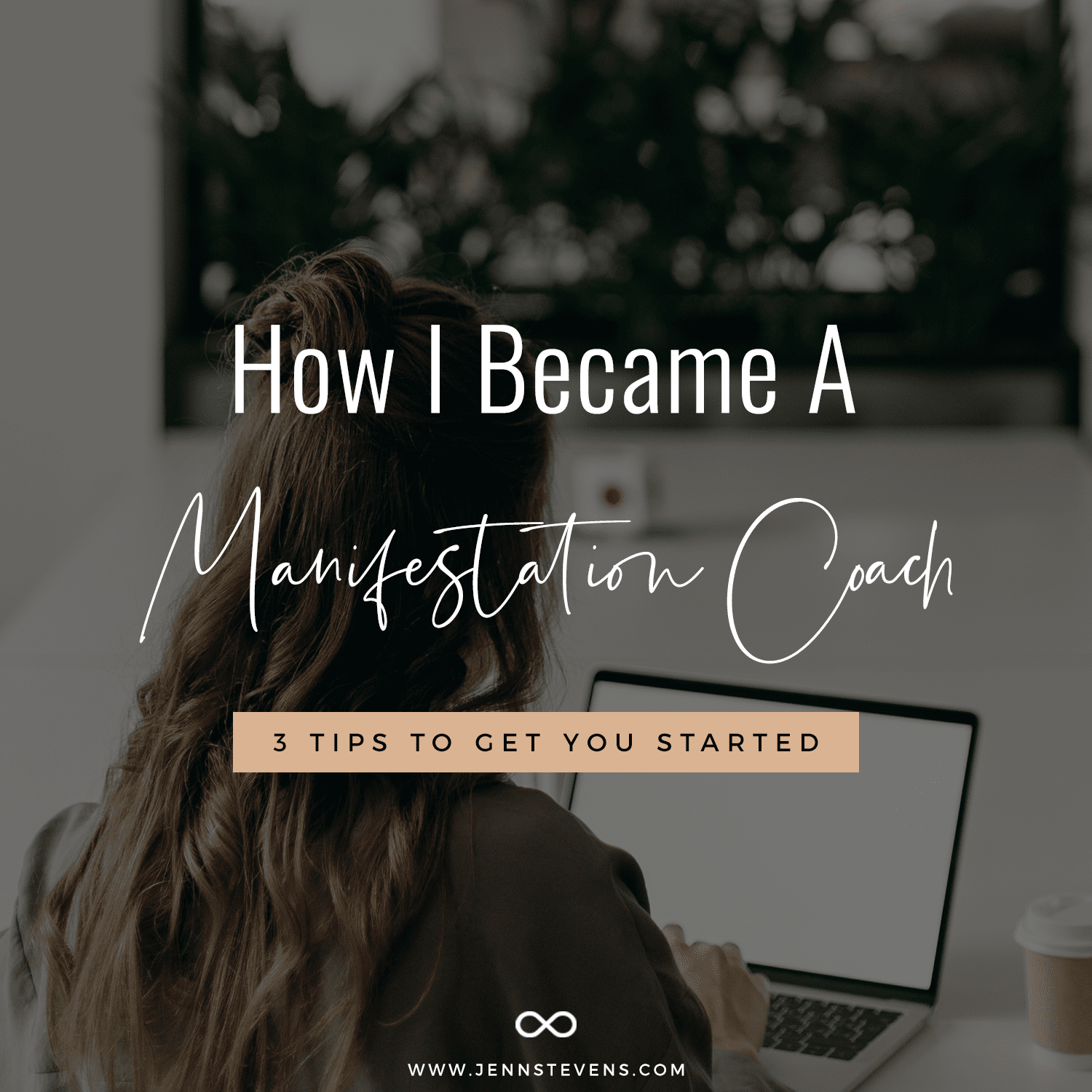How I Became A Manifestation Coach + 3 Tips To Get You Started