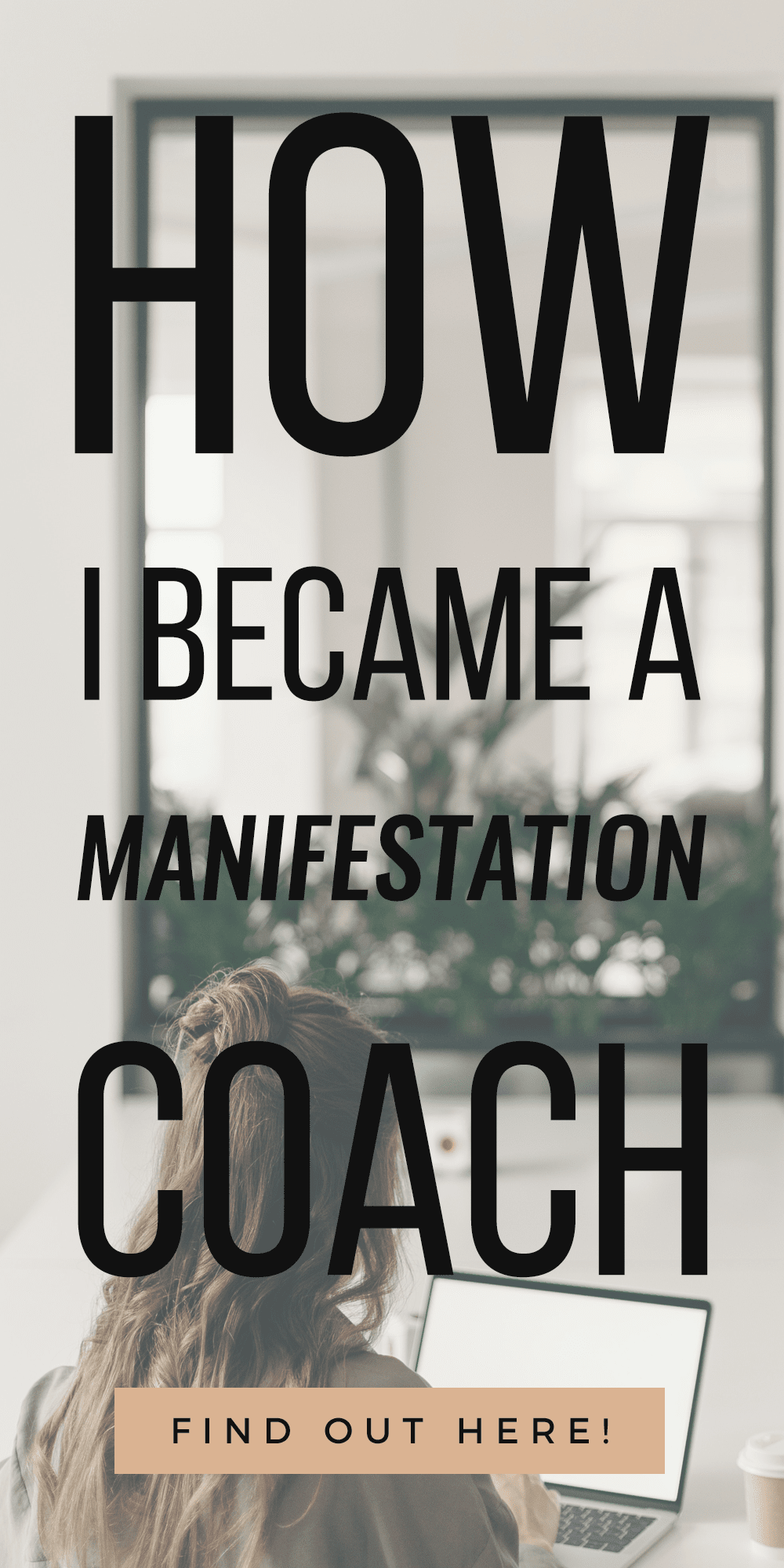 woman typing with text How I Became A Manifestation Coach + 3 Tips To Get You Started