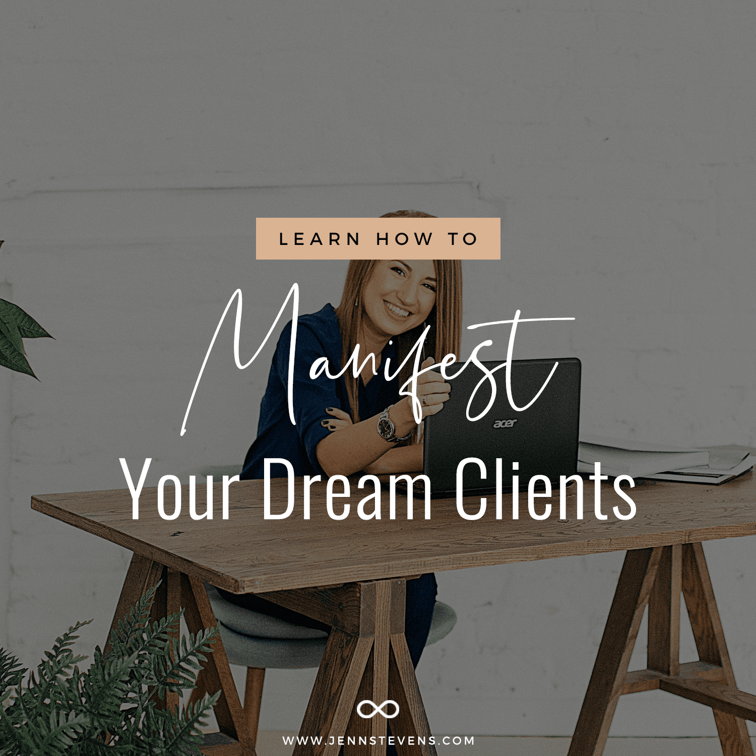 How To Manifest Your Dream Clients In 3 Simple Steps