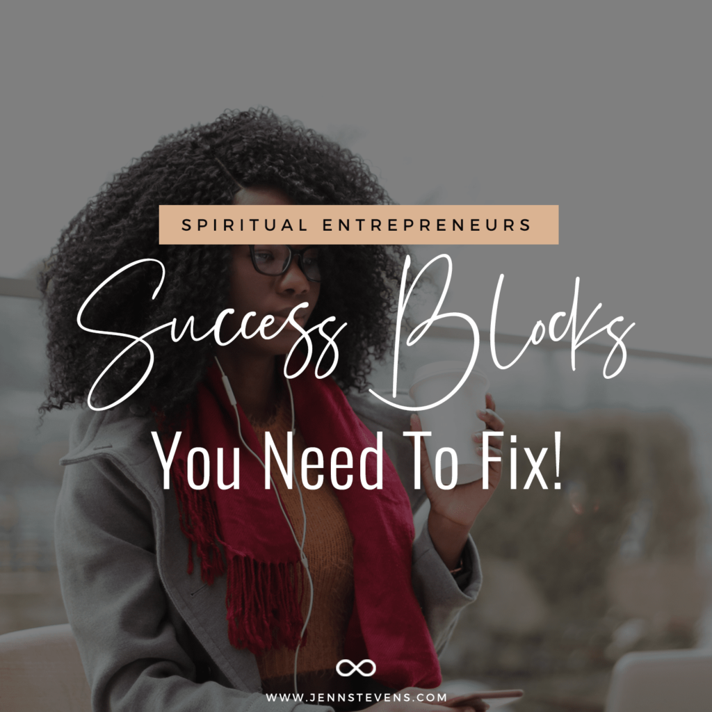 woman on laptop with text Spiritual Entrepreneurs! 9 Success Blocks You Need To Fix